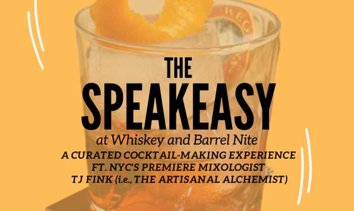 The Speakeasy – A Curated Cocktail-Making Experience at Whiskey and Barrel Nite